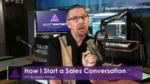 How I Start a Sales Conversation - SYF003